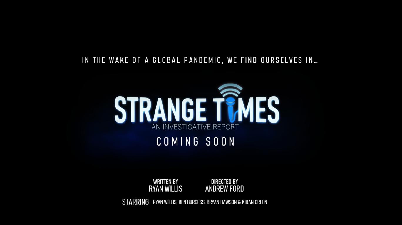'Strange Times' Poster (Unreleased)